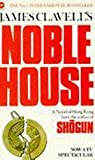 Clavell, James: Noble House (Coronet Books)