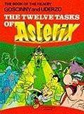 Goscinny, Rene: Asterix - The Twelve Tasks of Asterix (Classic Asterix paperbacks)