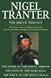 Tranter, Nigel: The Bruce Trilogy : Steps to the Empty Throne Path of the Hero King