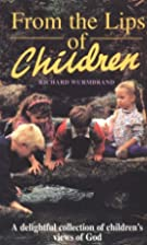 From the Lips of Children (Hodder Christian…