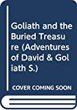 Dicks, Terrance: Goliath and the Buried Treasure (Adventures of David & Goliath)