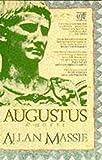 Massie, Allan: Augustus a Novel
