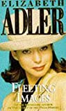 Adler, Elizabeth A.: Fleeting Images