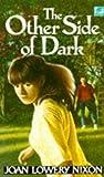 Nixon, Joan Lowery: The Other Side of Dark (Lightning)