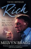 MELVYN BRAGG: RICH: LIFE OF RICHARD BURTON (CORONET BOOKS)