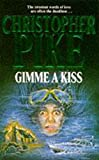 Pike, Christopher: Gimme a Kiss (Lightning)