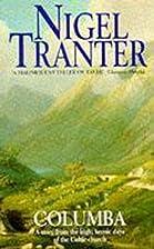 Columba by Nigel G. Tranter