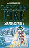 Pike, Christopher: Slumber Party