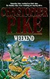 Christopher Pike: Weekend