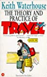 KEITH WATERHOUSE: The Theory and Practice of Travel (Coronet Books)