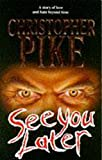 Pike, Christopher: See You Later