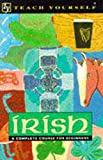 O Se, Diarmuid: Irish: A Complete Course for Beginners