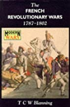 The French Revolutionary Wars, 1787-1802…
