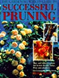"McHoy, Peter: The "" Gardening from ""Which?"" Guide to Successful Pruning (""Which?"" Consumer Guides)"