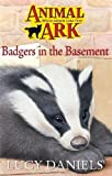 Daniels, Lucy: Badger in the Basement (Animal Ark #6)