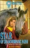 Joanna Campbell: Star Of Shadowbrook Farm (Rosettes #2)