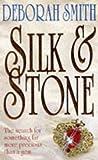 Smith, Deborah: Silk and Stone