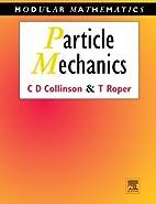 Particle Mechanics (Modular Mathematics…