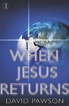 When Jesus Returns by David Pawson