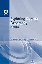 Exploring Human Geography: A Reader (Arnold…
