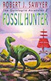 Sawyer, Robert J.: Fossil Hunter : Book Two of the Quintaglio Ascension