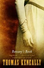 Bettany's Book by Thomas Keneally