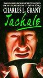 Grant, Charles L.: Jackals