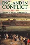 Hirst, David: England in Conflict 1603-1660: Kingdom, Community, Commonwealth