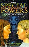 Hoffman, Mary: Special Powers (H fantasy)