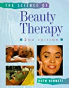 The Science of Beauty Therapy by Ruth…