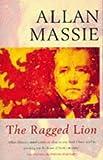 Allan Massie: The Ragged Lion