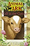 LUCY DANIELS: Animal Ark 15: Calf in the Cottage