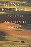 RONALD ROLHEISER: AGAINST AN INFINITE HORIZON