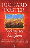 Foster, Richard: Seeking the Kingdom (20 Minutes with God)