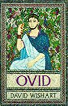 Ovid by David Wishart