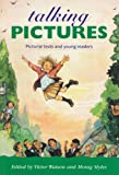 Watson, Victor: Talking Pictures: Pictorial Texts and Young Readers