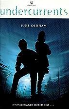 Undercurrents (Signature) by June Oldham