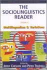 The Sociolinguistics Reader Vol. 1 Multilingualism and Variation