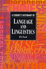 Trask, R. L.: A Student's Dictionary of Language and Linguistics (Student Reference)