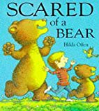 Offen, Hilda: Scared of a Bear