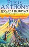 Anthony, Piers: Roc and a Hard Place (The Magic of Xanth)