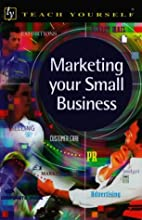 Marketing Your Small Business (Teach…