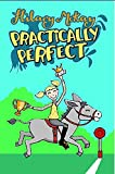 McKay, Hilary: Practically Perfect (Story Books)