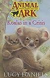 Lucy Daniels: Koalas in a Crisis (Animal Ark Series #16) (Animal Ark in Australia)