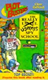 Gifford, Clive: The Really Useless Spy School (Plotbusters)
