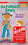 Everett, Felicity: Cat's Pyjamas (Saturday Spies)