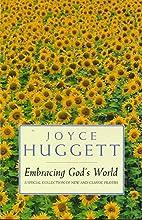 Embracing God's world by Joyce Huggett