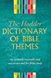 McGrath, Alister E.: The Hodder Dictionary of Bible Themes