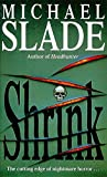 Slade, Michael: Shrink