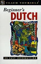 Teach Yourself Beginner's Dutch by Lesley…